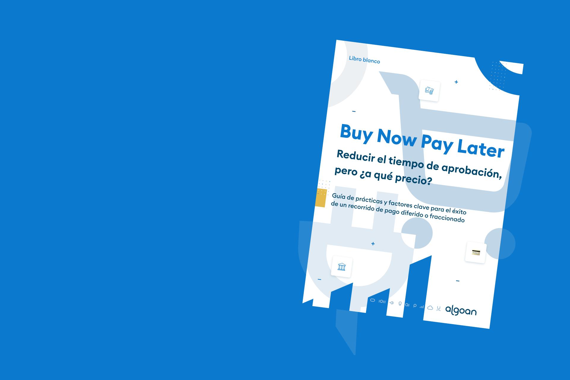 «Buy Now Pay Later» Reducir el tiempo de aprobación, pero ¿a qué precio?
